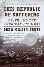 This Republic of Suffering: Death and the American Civil War (Vintage Civil War