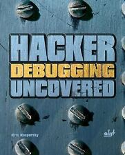 Hacker Debugging Uncovered (Uncovered series) by Kaspersky, Kris
