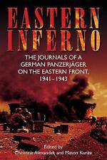 EASTERN INFERNO: The Journals of a German Panzerjager on the Eastern Front, 1941
