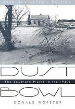 Dust Bowl : The Southern Plains in The 1930s by Donald Worster (2004, Hardcover)