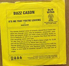 "BUZZ CASON-It's Me That You're Leaving-PROMO-7"" 45rpm Record-DJS 10784-1977"