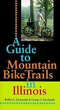 NEW - A Guide to Mountain Bike Trails in Illinois