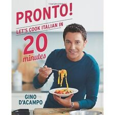 Pronto! Let's cook Italian in 20 minutes, Gino D'Acampo, Acceptable condition, B