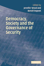 Democracy, Society and the Governance of Security, , Very Good, Paperback