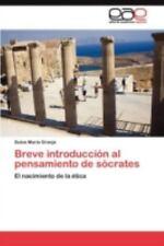 Breve Introducción Al Pensamiento de Sócrates by Dulce María Granja (2011,...