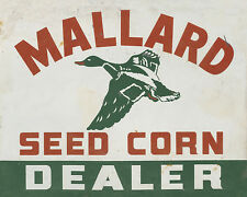 MALLARD SEED CORN DEALER METAL SIGN