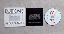 """CD AUDIO / JACQUES DUTRONC """"33 ANS DE TRAVAIL VOL. 1: LES ANNÉES 60-70"""" 1998"""