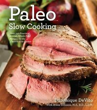Dominique De Vito - Paleo Slow Cooking (2013) - Used - Trade Paper (Paperba
