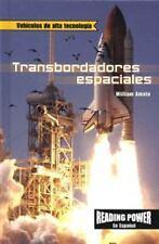 Transbordadores Espacialesthe Space Shuttle (Vehiculos De Alta Tecnologia) (Span
