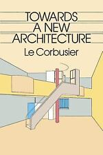 """LE CORBUSIER """"TOWARDS A NEW ARCHITECTURE"""" 1986 PB ED VG+ 1923 TREATISE ON ARCH."""