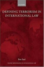 Defining Terrorism in International Law (Oxford Monographs in Internat-ExLibrary