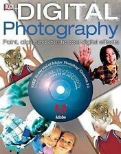 Digital Photography: Point, Click and Create, Alan Buckingham