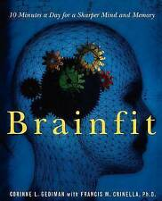 Brainfit: 10 Minutes a Day for a Sharper Mind and Memory by Corinne Gediman...