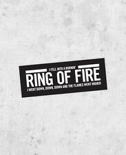 "Johnny Cash ""Ring of Fire"" Lyric Bumper sticker man in black Folsom Prison Blues"