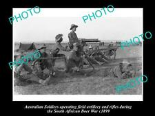 OLD LARGE HISTORIC PHOTO OF AUSTRALIAN BOER WAR SOLDIERS WITH ARTILLERY 1899