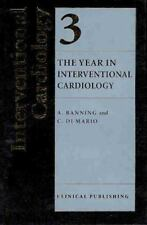 The Year in Interventional Cardiology, Volume 3