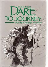Dare To Journey with Henry Nouwen ( paperback)