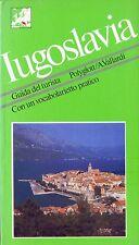 IUGOSLAVIA. GUIDA DEL TURISTA