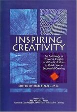 Inspiring Creativity: An Anthology of Powerful Insights and Practical Ideas to G