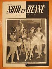 NOIR et BLANC 57 du 13/3/1946-Alice ne sera pas danseuse-Comment vivre en Suisse
