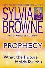 Prophecy: What the Future Holds for You by Sylvia Browne (Paperback /...