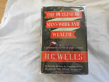THE OUTLINE OF MAN'S WORK & WEALTH-H.G. Wells-1936-Two Volumes in One-Illus-Char
