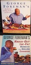 GEORGE FOREMAN'S:BIG BOOK OF GRILLING, BARBECUE & ROTISSERIE & KNOCK-OUT THE FAT
