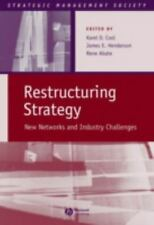 Strategic Management Society: Restructuring Strategy : New Networks and...