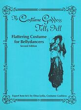 The Costume Goddess Tells All - Flattering Costume for Bellydancers Dina Lydia