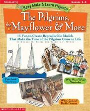 Easy Make and Learn Projects: The Pilgrims, the Mayflower and More : 15...