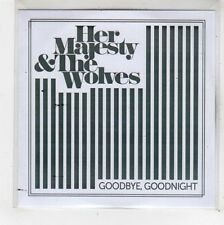 (FU686) Her Majesty & The Wolves, Goodbye Goodnight - DJ CD