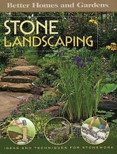 Stone Landscaping: Ideas and Techniques for Stonework (Better Homes & Gardens Do