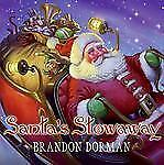 Santa's Stowaway by Brandon Dorman (2009, Hardcover)