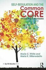 Self-Regulation and the Common Core : Application to ELA Standards by Maria...