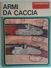 Armi da caccia - S. Perosino ed. De Agostini