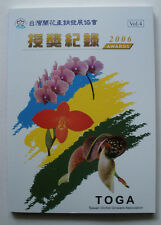 Taiwan Orchid Growers Association Awards, Volume 4, 2006. PB Illustrated
