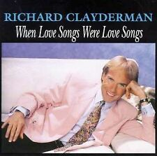 When Love Songs Were Love Songs by Richard Clayderman (CD) Free Ship #GS88