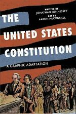 The United States Constitution: A Graphic Adaptation, Jonathan Hennessey