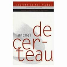 Culture in the Plural by Luce Giard and Michel De Certeau (1997, Paperback)