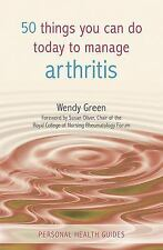 50 Things You Can Do Today to Manage Arthritis (Personal Health Guides), Green,