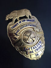 VINTAGE OBSOLETE COUNTY OF LOS ANGELES FIRE DEPARTMENT BATTALION CHIEF BADGE HMK