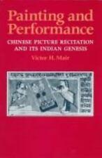 Painting and Performance : Chinese Picture Recitation and Its Indian Genesis...