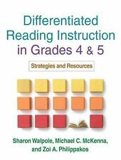 Differentiated Reading Instruction in Grades 4 And 5 : Strategies and...