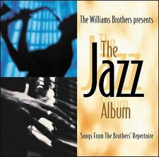 The Jazz Album by Randy Everett/The Williams Brothers (CD, Oct-2005,...