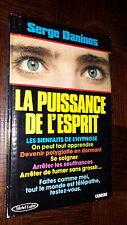 LA PUISSANCE DE L'ESPRIT - Les bienfaits de l'hypnose - S. Daninos 1986