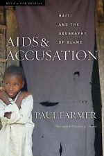 AIDS and Accusation: Haiti and the Geography of Blame by Farmer, Paul