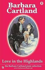 Love in the Highlands by Barbara Cartland (Paperback, 2004)