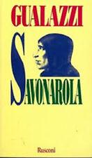 Savonarola - Enzo Gualazzi - Libro nuovo in offerta !!