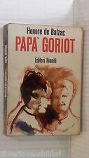 PAPA GORIOT Honore de Balzac Riuniti 1961 libro romanzo narrativa storia di