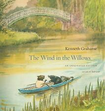 The Wind in the Willows: An Annotated Edition by Grahame, Kenneth